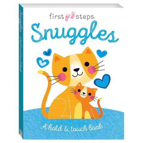 First Steps: Snuggles - Book