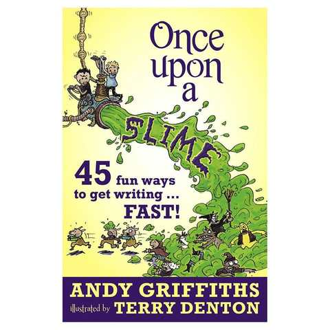 Once Upon A Slime By Andy Griffiths And Terry Denton - Book