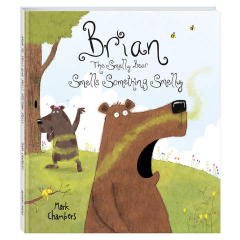 Brian The Smelly Bear Smells Something Smelly by Mark Chambers - Book