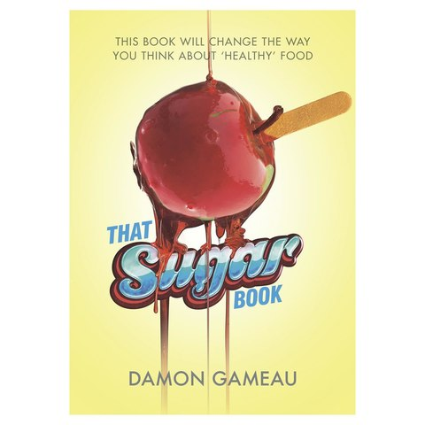 That Sugar Book by Damon Gameau - Book