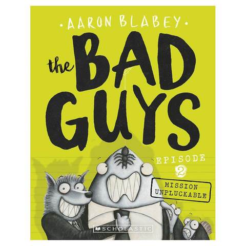 The Bad Guys: Episode 2 by Aaron Blabey - Book
