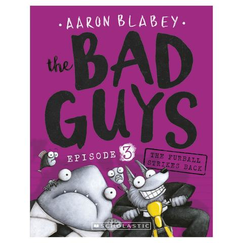 The Bad Guys: The Furball Strikes Back by Aaron Blabey - Book