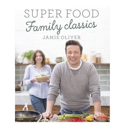 Super Food Family Classics by Jamie Oliver - Book