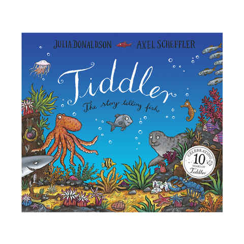 Tiddler: The Story-Telling Fish 10th Anniversary Edition by Julia Donaldson and Axel Scheffler - Book