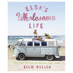 Elsa's Wholesome Life by Ellie Bullen - Book