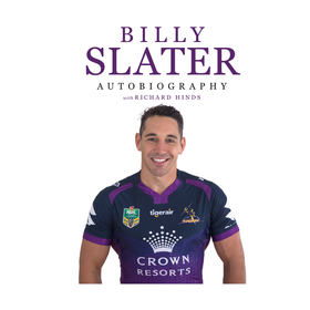 Billy Slater Autobiography with Richard Hinds - Book