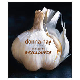 Basics To Brilliance by Donna Hay - Book