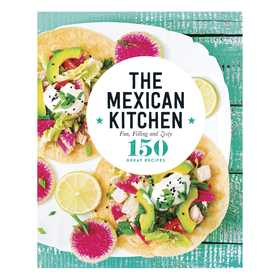 The Mexican Kitchen - Book