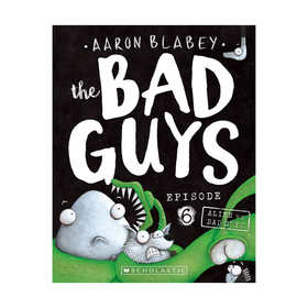 The Bad Guys: Episode 6 by Aaron Blabey - Book