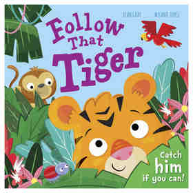 Follow That Tiger by Dean Gray & Melanie Joyce - Book