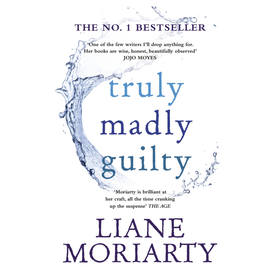 Truly Madly Guilty by Liane Moriarty - Book