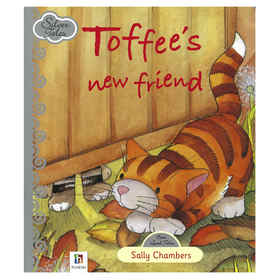 Toffees New Friend by Sally Chambers - Book