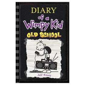 Diary of a Wimpy Kid: Old School by Jeff Kinney - Book