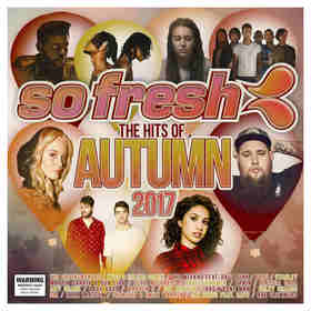 So Fresh: The Hits of Autumn 2017 - CD